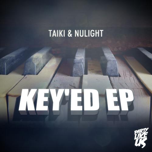 Taiki & Nulight - Key'ed