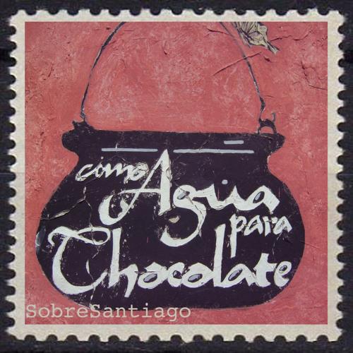 Como agua para chocolate de Laura Esquivel