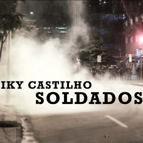 Iky Castilho - Soldados