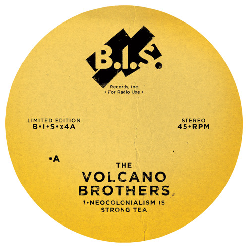 "The Volcano Brothers ""Neocolonialism Is Strong Tea"" B.I.S. Records, Inc"
