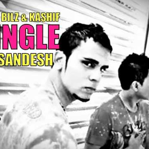 BILZ AND KASHIF - SINGLE-  DJ SANDESH PREVIEW
