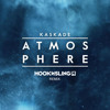 Kaskade - Atmosphere (Hook N Sling Remix) ***PREVIEW***
