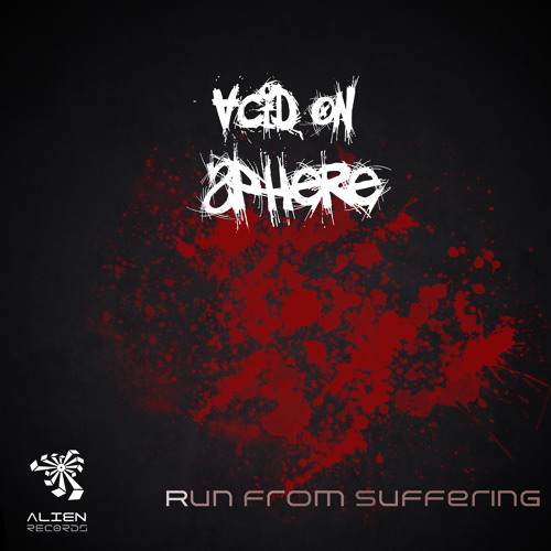 Acid On Sphere - Run from Suffering (Original Mix) Out Now Alien Recs