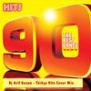 DJ ARİF KOZAN - Türkçe 90 Hits Cover