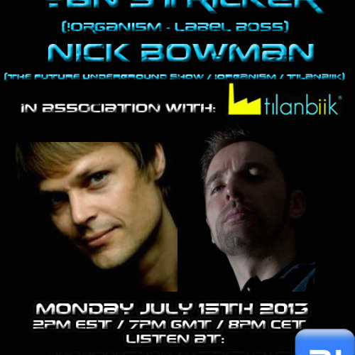 The Future Underground Show With Yan Stricker And Nick Bowman