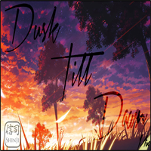 DUSK TILL DAWN MIX