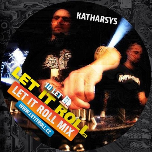 Katharsys Let It Roll CZ Mix 2013