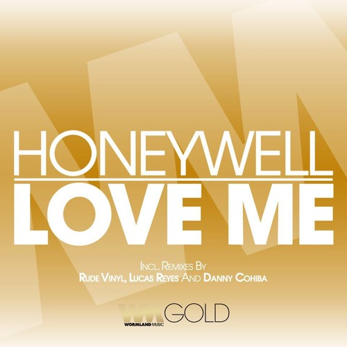 Honeywell - Love Me (Rude Vinyl Remix).