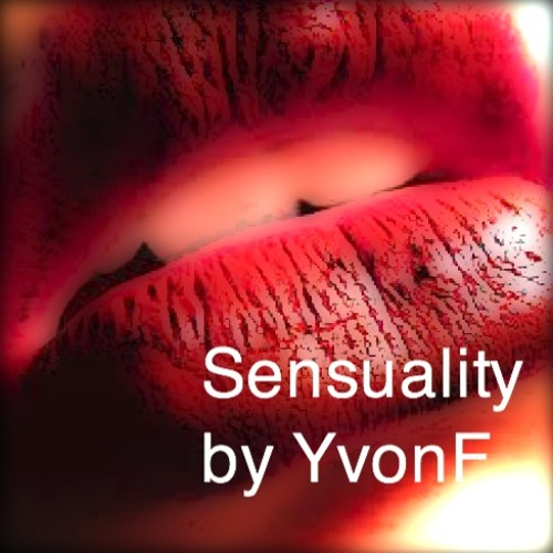 Sensuality by YvonF