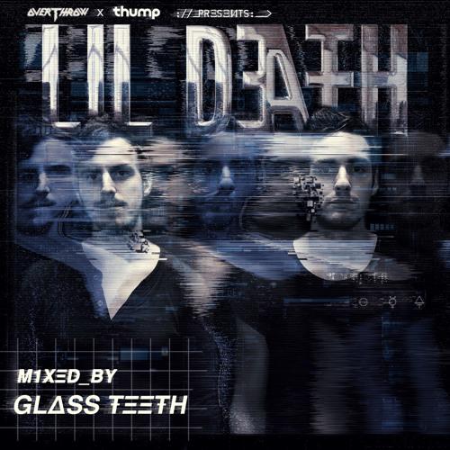 Thump x Lil Death Mix Series: Glass Teeth