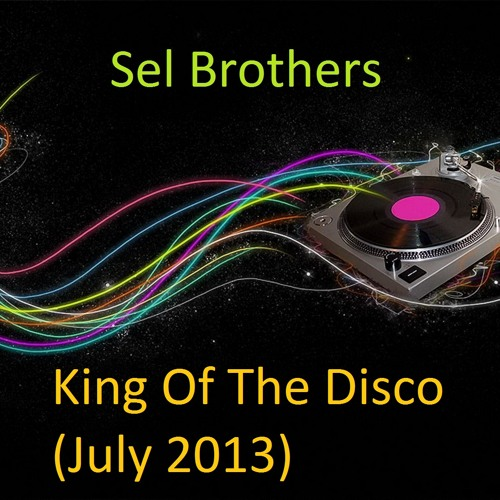 Sel Brothers-King Of The Disco