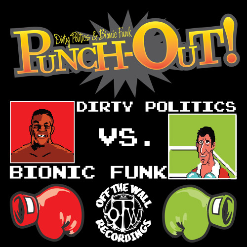 Dirty Politics & Bionic Funk - Punch Out! (Original Mix) {OUT ON BEATPORT}