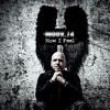 MOON.74 - Free (Album: How I Feel ©2013 Infacted Recordings)