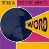 Mike & The Mechanics - Word Of Mouth (Mark Boom Bootleg) Test