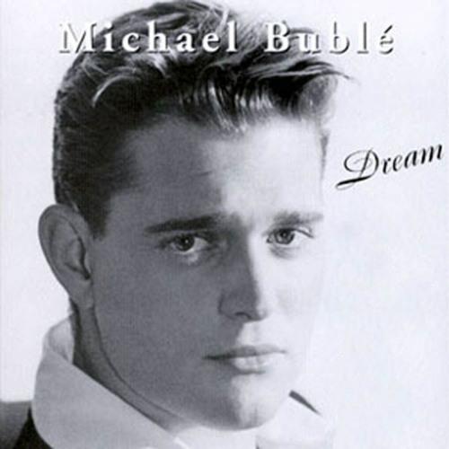 Michael Bublé - Dream