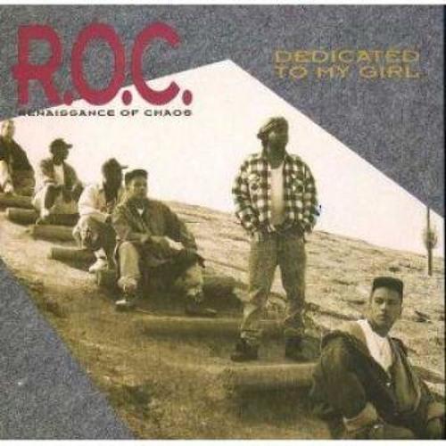 R.O.C. - Dedicated To My Girl