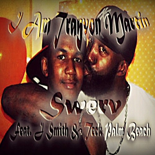 I Am Trayvon Martin Feat J Smith And Teck Palm Beach