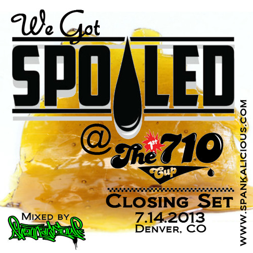 We Got SpOILed - Spankalicious @ The 710 Cup