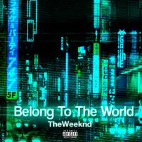 The Weeknd Belong To The World Artwork