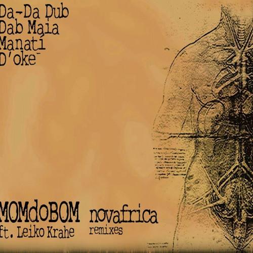 Momdobom - Nováfrica Ft. Leiko Krahe (D'oké Remix) [Kalma Records]