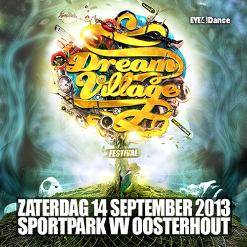 Dream Village festival 2013 Warm Up Mix - Theracords stage by Deetox