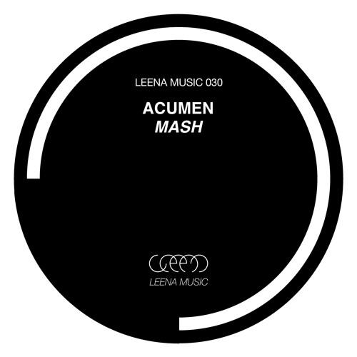Acumen - Mash (Leena edit) - Leena030