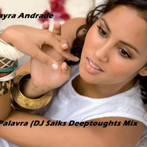 Palavra (DJ Saiks Deepthoughts Mix) - Mayra Andrade