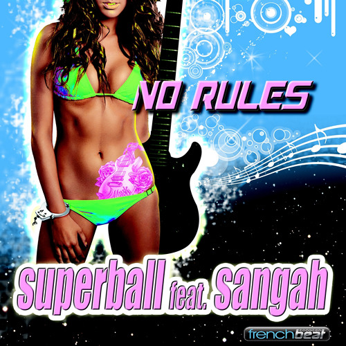 Superball Feat Sangah - No Rules