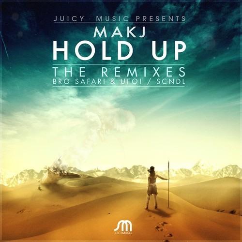 Hold Up (SCNDL Remix) - MAKJ - Vocal Edit ~ AVAILABLE FOR DOWNLOAD