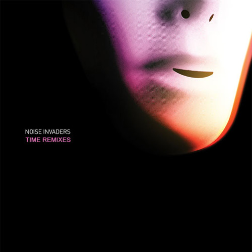 02 Noise Invaders - Time (Dilemn Remix) - 192kbps