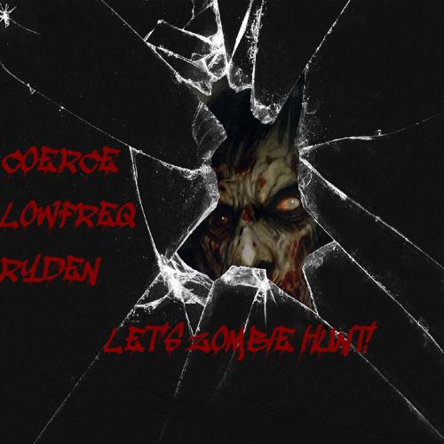Coerce - LowFreq & Ryden-  Let's Zombie Hunt (Bonus Track)