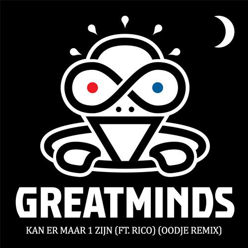 GREAT MINDS - KAN ER MAAR 1 ZIJN (FT. RICO) (Ronald Remix)