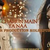 CHAHU MAIN YA NA -AASHIQUI2 MIx DJ SR PRODUCTION KOLHAPUR