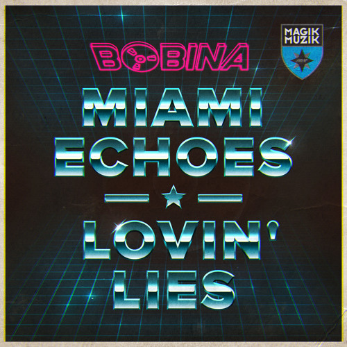 TEASER Bobina - Miami Echoes (Radio Edit)
