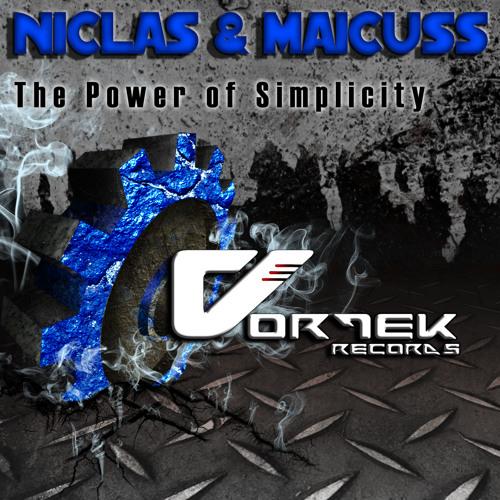 Niclas & Maicuss - The Power Of Simplicity (Michael C Remix) *SAMPLE*