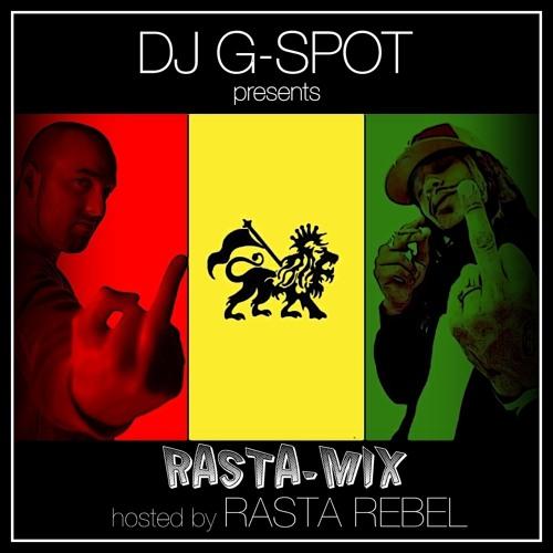 Dj G-Spot presents: Ragga-Mix (Hosted By Rasta Rebel) FREE DOWNLOAD