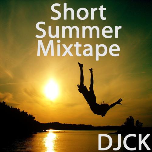 DJCK - Short Summer Mixtape