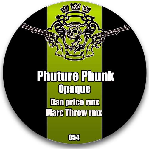 Phuture Phunk - Opaque (Dan Price Remix) : Forthcoming on Los Bandidos