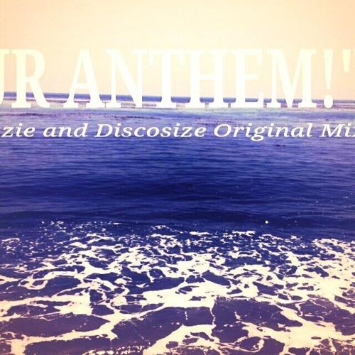 OUR ANTHEN !(Derezzie and Discosize Original mix)