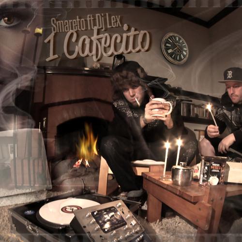"""Smareto """"1 Cafecito"""" (ft.Dj Lex)"""