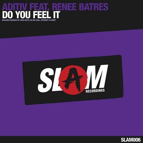 ADITIV Feat. Renee Batres - Do You Feel It (Khurt remix )