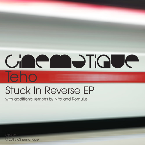 Teho - Stuck In Reverse (N'to Remix)