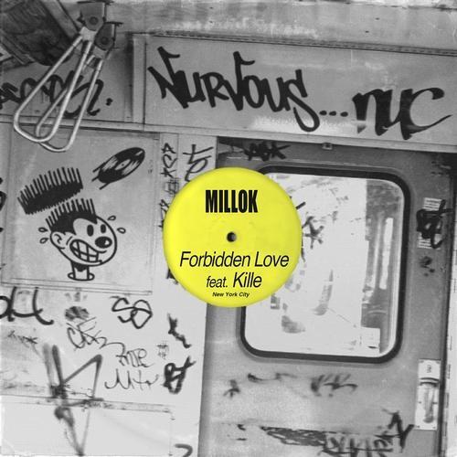 Millok feat Kille- Forbidden Love (Mr. Jools Dub)
