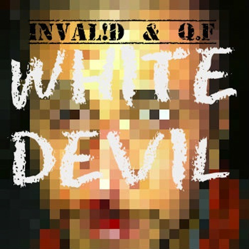 White Devil (with Q. F) (Prod. by Kingpen)