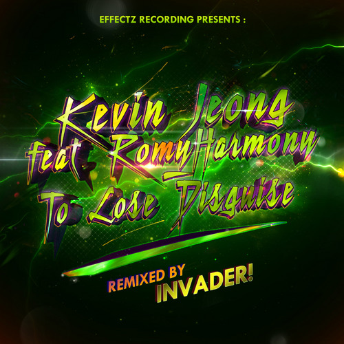 Kevin Jeong - To Lose Disguise feat. RomyHarmony (Invader! Remix) OUT NOW!