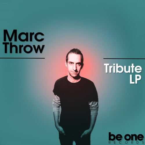 Marc Throw - Tribute (Original Mix) BORLP01
