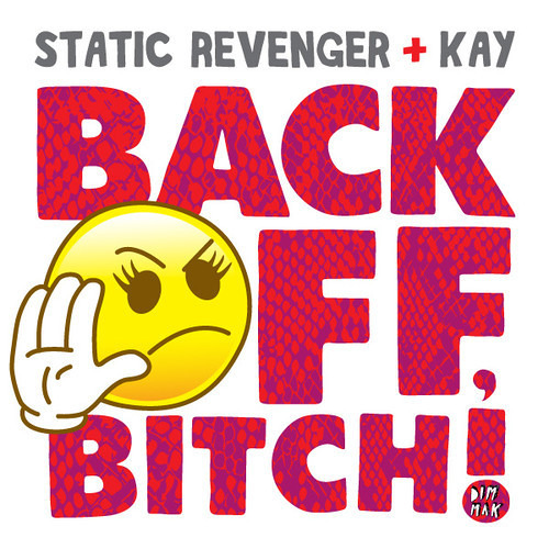 Static Revenger feat. Kay - Back Off, Bitch! (SR Club Mix) (Teaser)