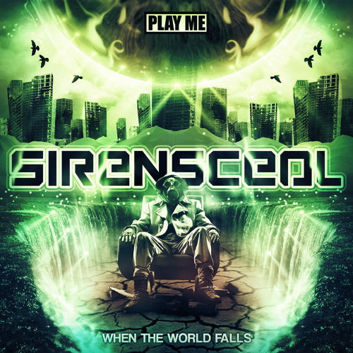 SirensCeol - When the World Falls (Original Mix)