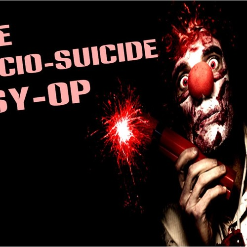 'The Socio-Suicide Psy-Op' - July 15, 2013