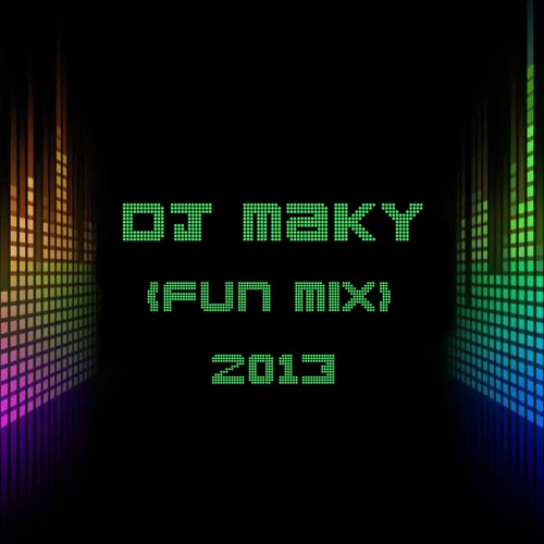 (FUN MIX) DJ MAKY